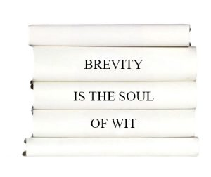 brevity-is-the-soul-of-wit