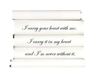 i-carry-your-heart-with-me.-i-carry-it-in-my-heart-and-im-never-without-it.