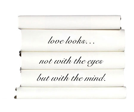 love-looks...-not-with-the-eyes-but-with-the-mind.