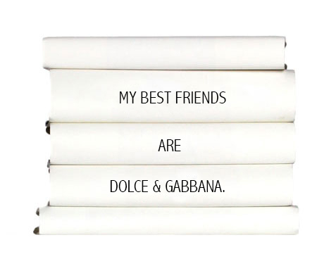 my-best-friends-are-dolce-gabbana.