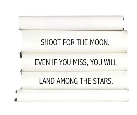 shoot-for-the-moon.-even-if-you-miss-you-will-land-among-the-stars.