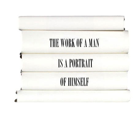 the-work-of-a-man-is-a-portrait-of-himself