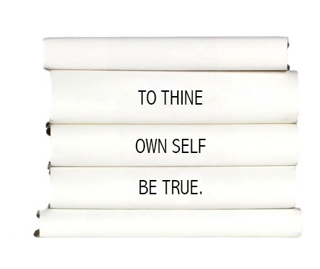 to-thine-own-self-be-true.