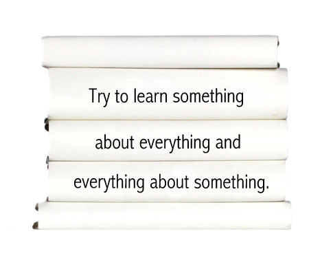 """Thomas Henry Huxley Quote: """"Try to learn something about ...  
